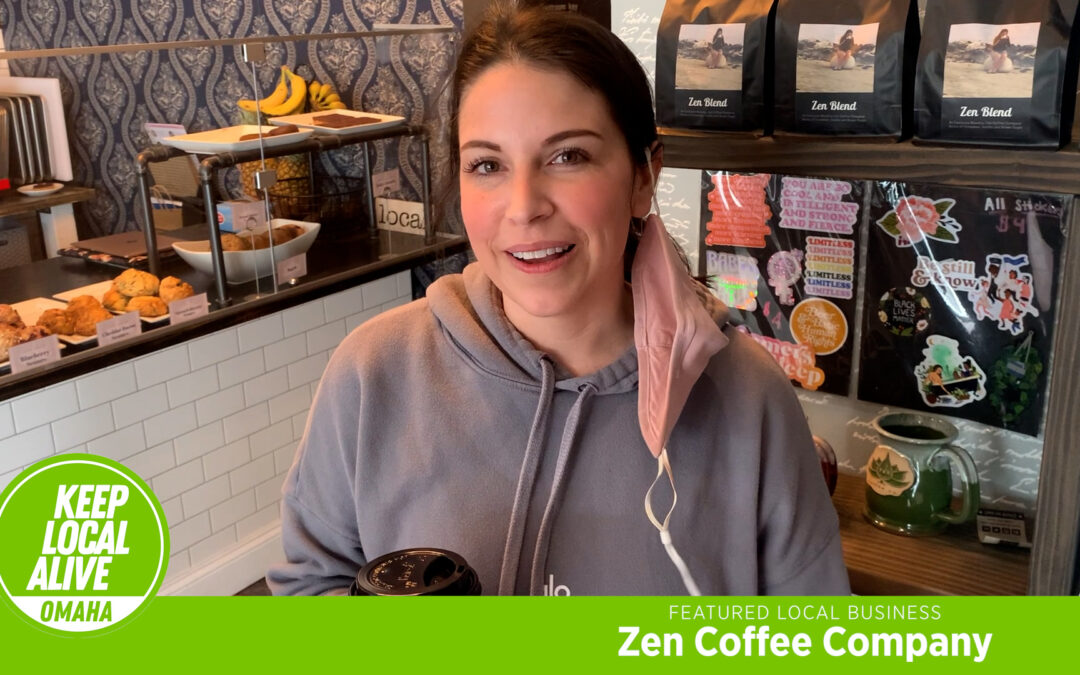 Keep Local Alive featuring Zen Coffee Company